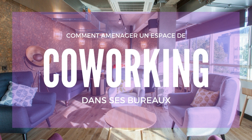 corpoworking am nager un espace de coworking dans ses bureaux. Black Bedroom Furniture Sets. Home Design Ideas